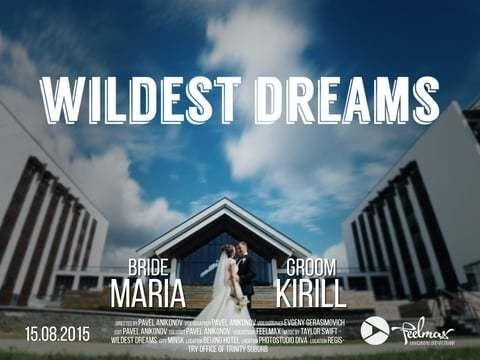 Свадебный клип 'Wildest Dreams'